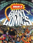 Wham-O Giant Comics